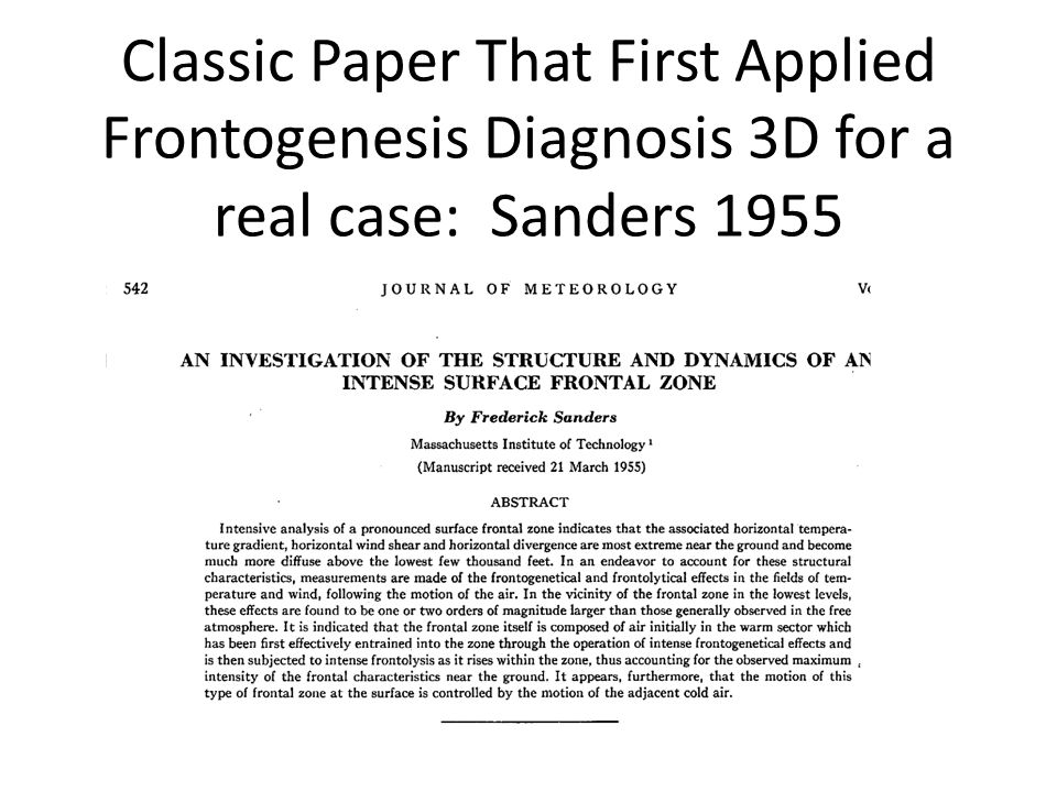 Classic Paper That First Applied Frontogenesis Diagnosis 3D for a real case: Sanders 1955