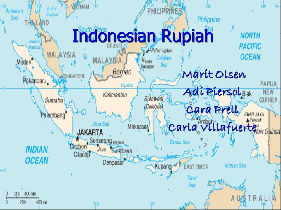 Indonesian Rupiah Marit Olsen Marit Olsen Adi Piersol Cara Prell Carla Villafuerte