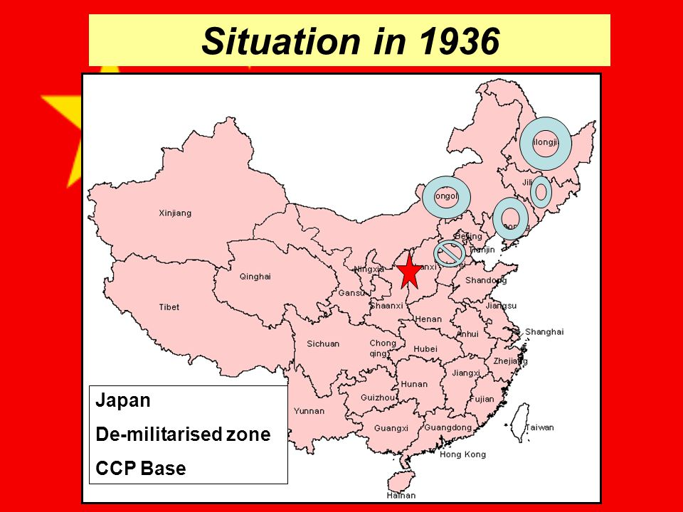 Situation in 1936 Japan De-militarised zone CCP Base