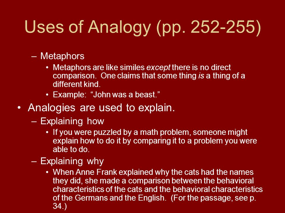 Example of Analyzing an Argument by Analogy –6.Your conclusion is fairly weak.