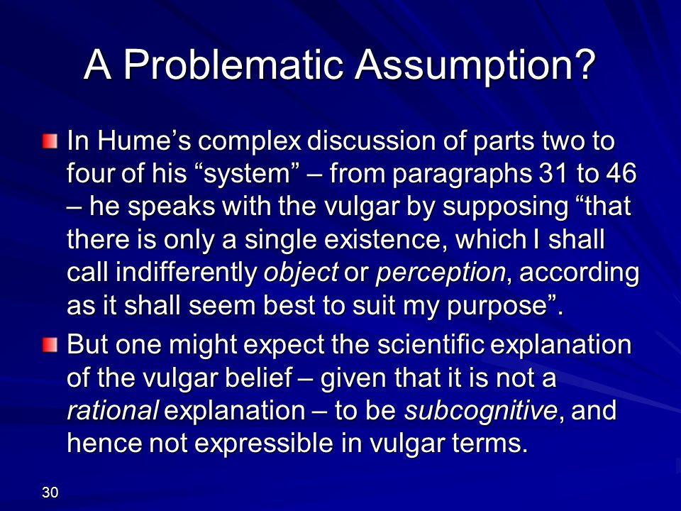 A Problematic Assumption.