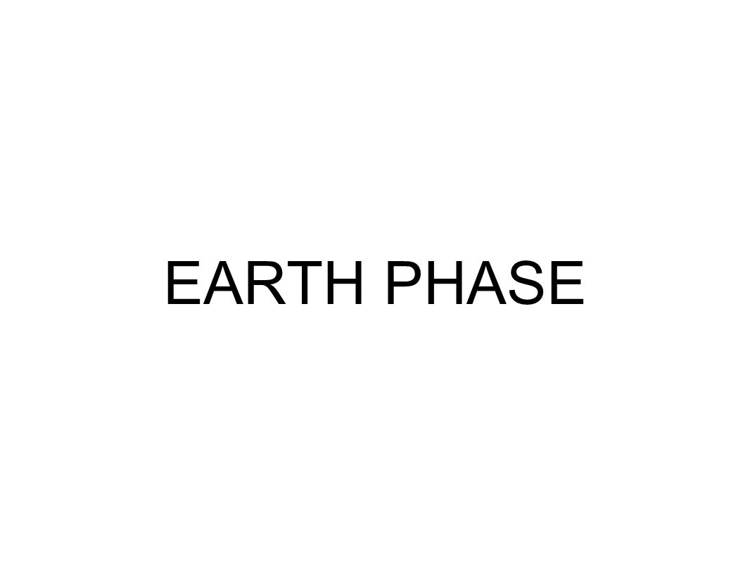 EARTH PHASE