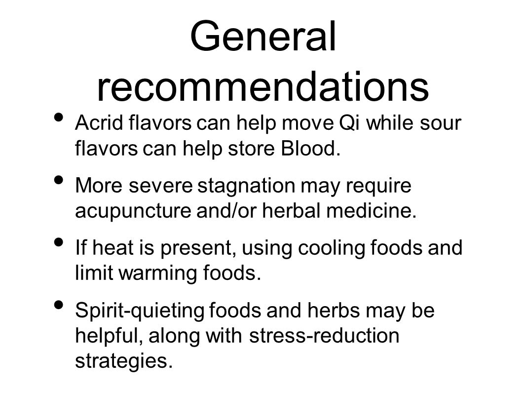 Recommended foods See Spleen Qi deficiency. Emphasize more warming foods and methods of cooking