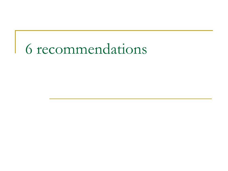 6 recommendations