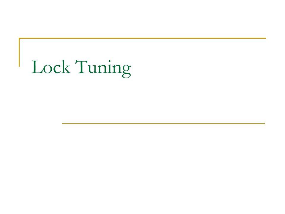 Lock Tuning