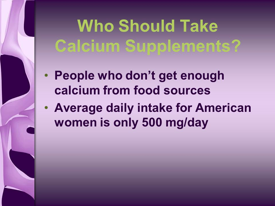 Who Should Take Calcium Supplements.