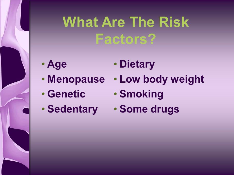 What Are The Risk Factors.