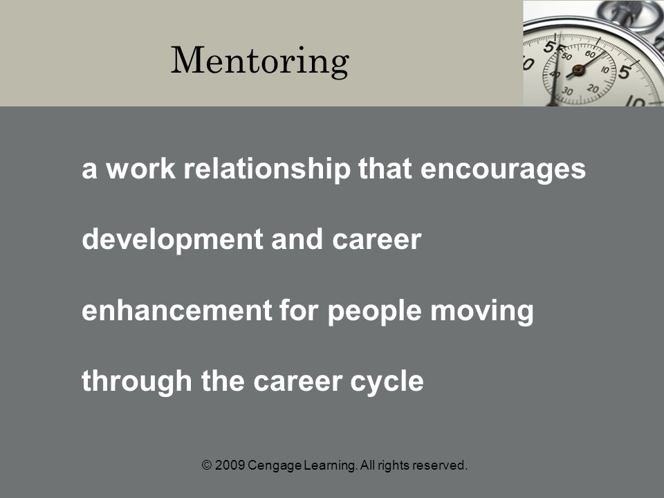 Mentoring a work relationship that encourages development and career enhancement for people moving through the career cycle