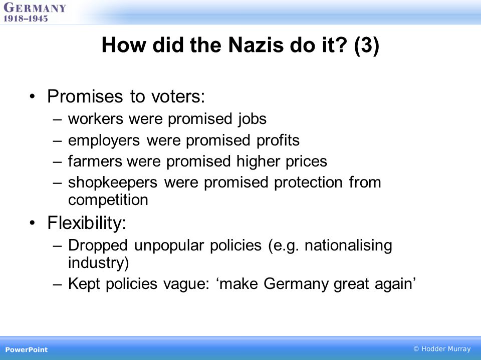 How did the Nazis do it.