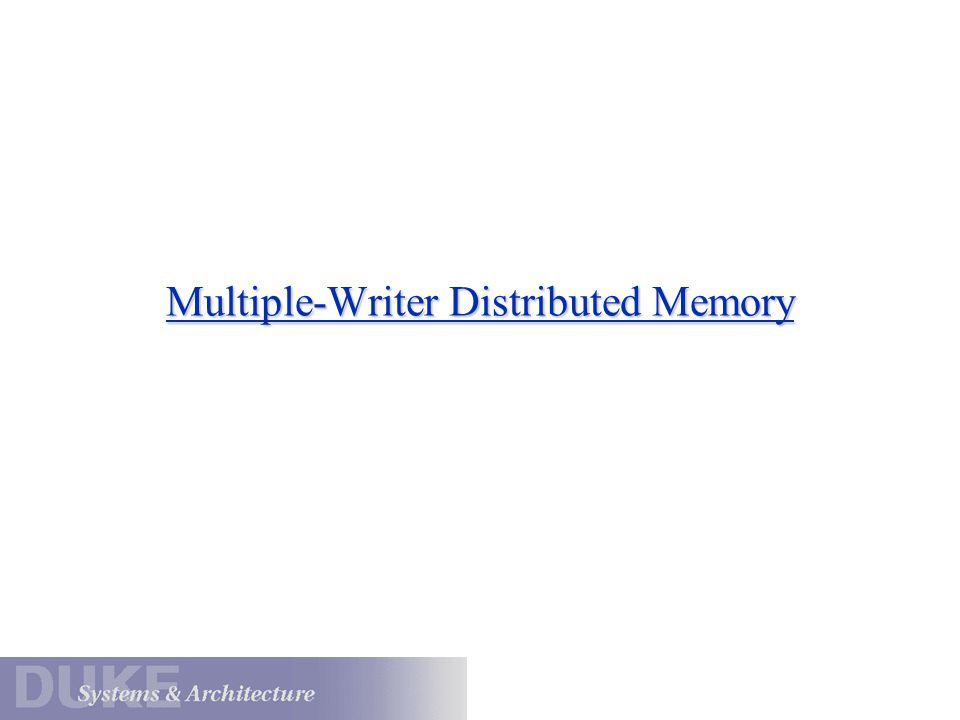 Multiple-Writer Distributed Memory