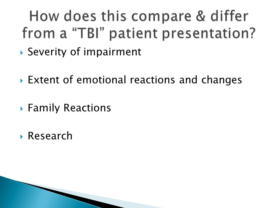  Severity of impairment  Extent of emotional reactions and changes  Family Reactions  Research