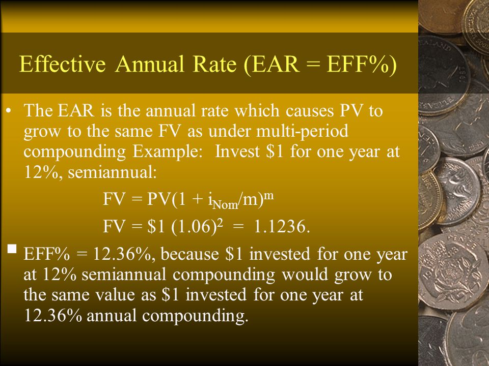 Periodic rate (i Per ) i Per = i Nom /m, where m is number of compounding periods per year.