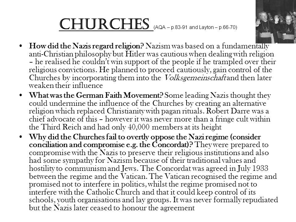 Churches (AQA – p.83-91 and Layton – p.66-70) How did the Nazis regard religion.