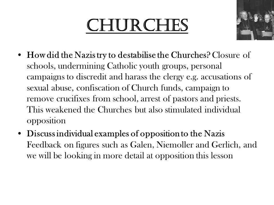 churches How did the Nazis try to destabilise the Churches.