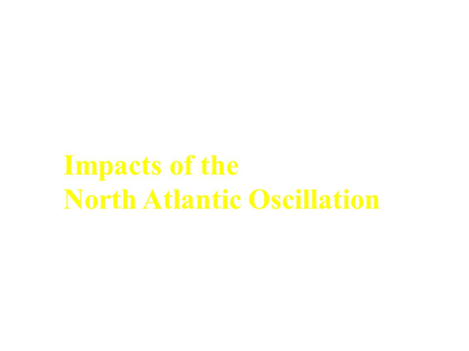 Impacts of the North Atlantic Oscillation