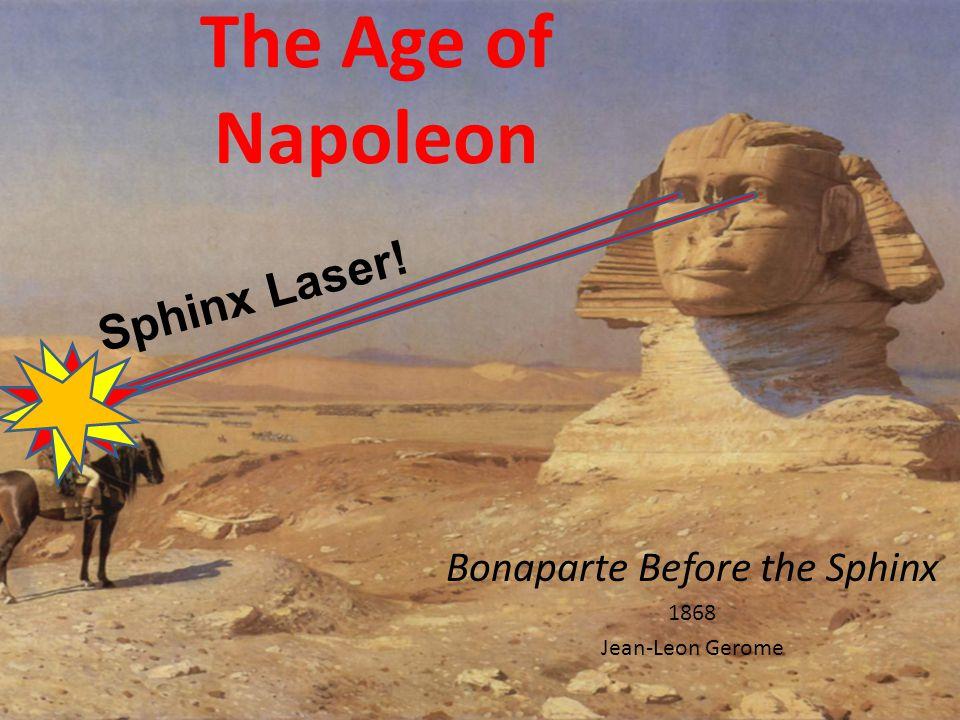 The Age of Napoleon Bonaparte Before the Sphinx 1868 Jean-Leon Gerome Sphinx Laser!