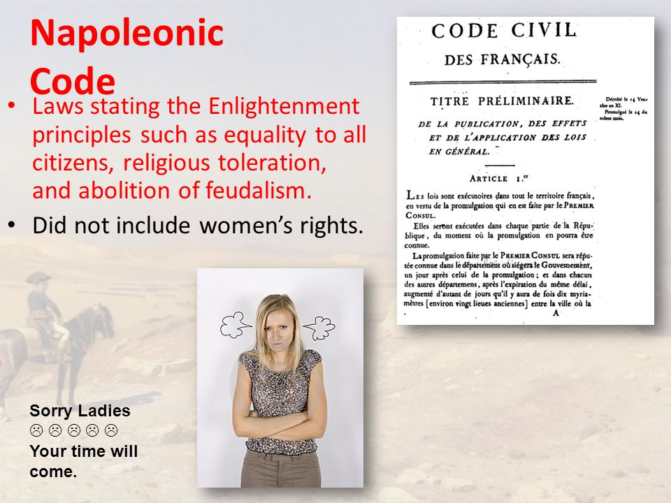 Napoleonic Code Laws stating the Enlightenment principles such as equality to all citizens, religious toleration, and abolition of feudalism.