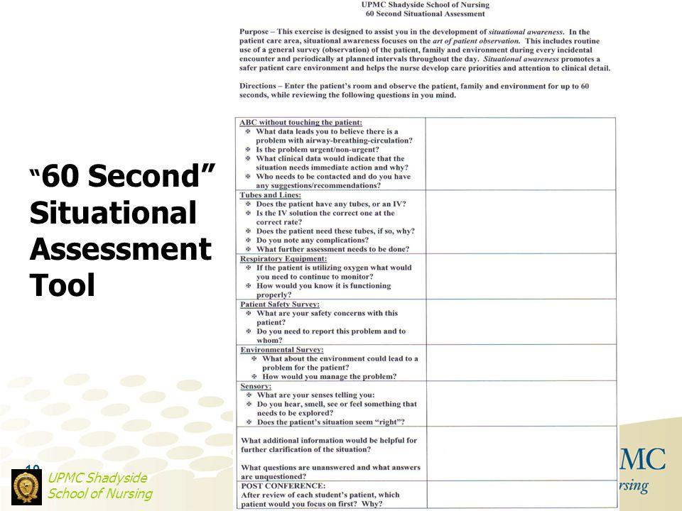 "19 UPMC Shadyside School of Nursing "" 60 Second"" Situational Assessment Tool"