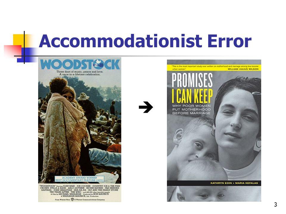 3 Accommodationist Error 