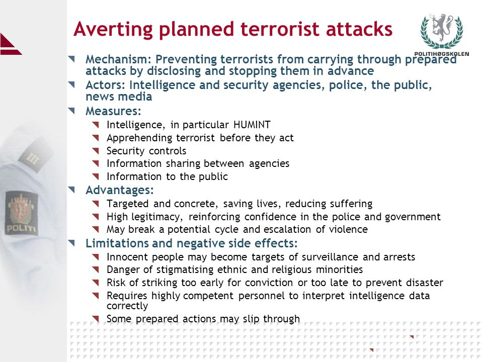 Situational prevention (1): Mechanisms: Identify and remove possibilities for specific types of terrorist action.