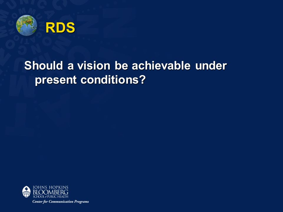 RDS Should a vision be achievable under present conditions