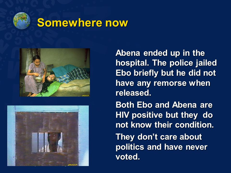 Somewhere now Abena ended up in the hospital.