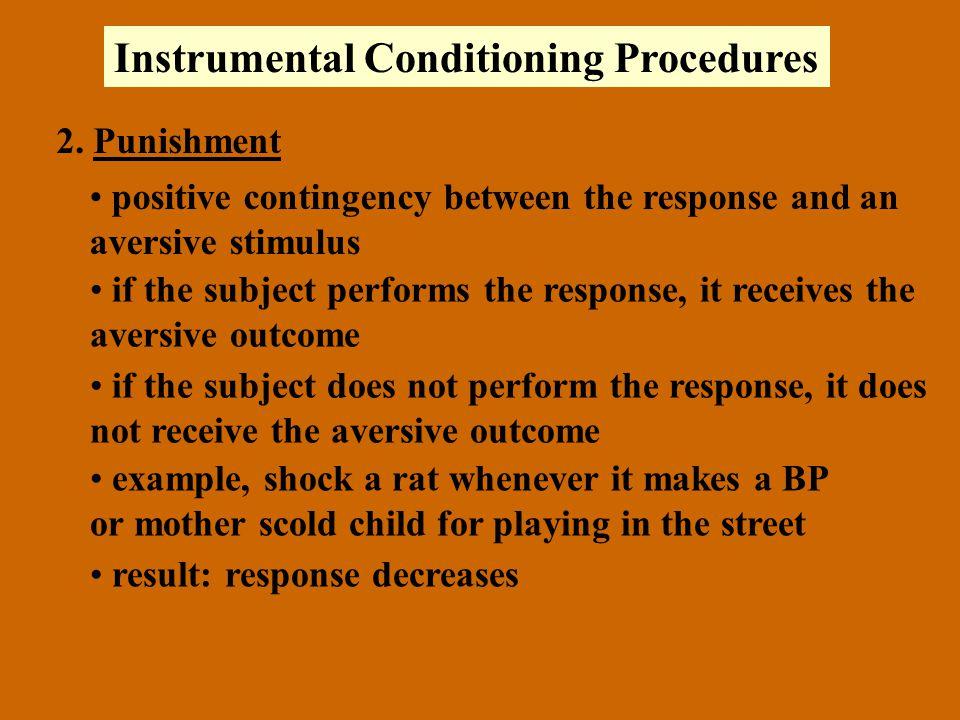 Instrumental Conditioning Procedures 2.