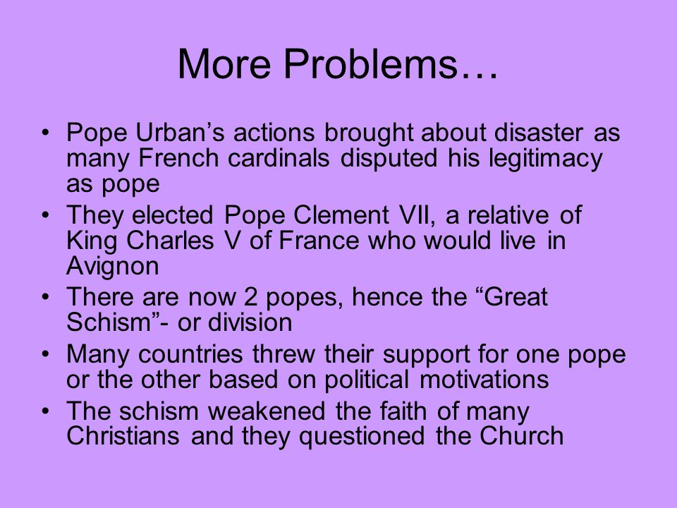 The Conciliar Movement The schism of the Catholic Church led many Christians to question its authority.