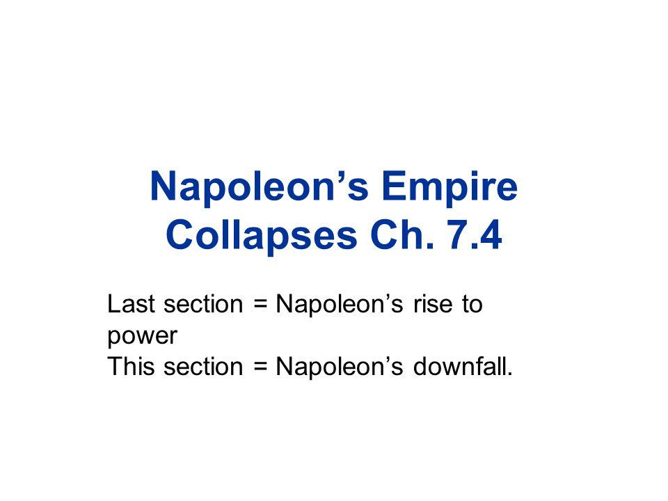 Napoleon's Empire Collapses Ch.