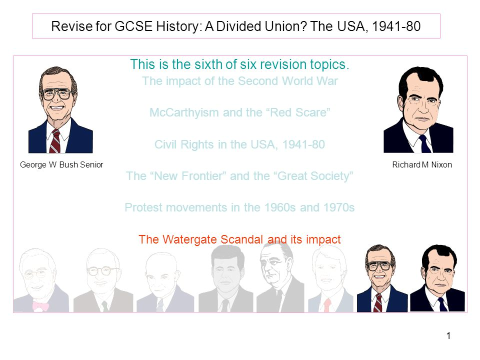 1 Revise for GCSE History: A Divided Union.