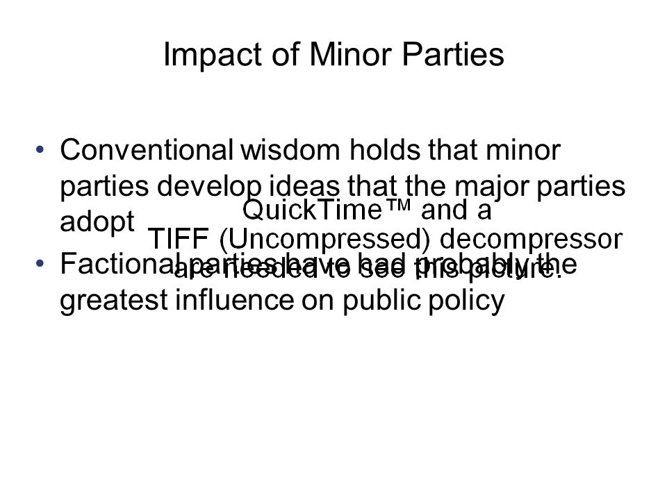 Copyright © Houghton Mifflin Company. All rights reserved.9 | 36 Impact of Minor Parties Conventional wisdom holds that minor parties develop ideas th