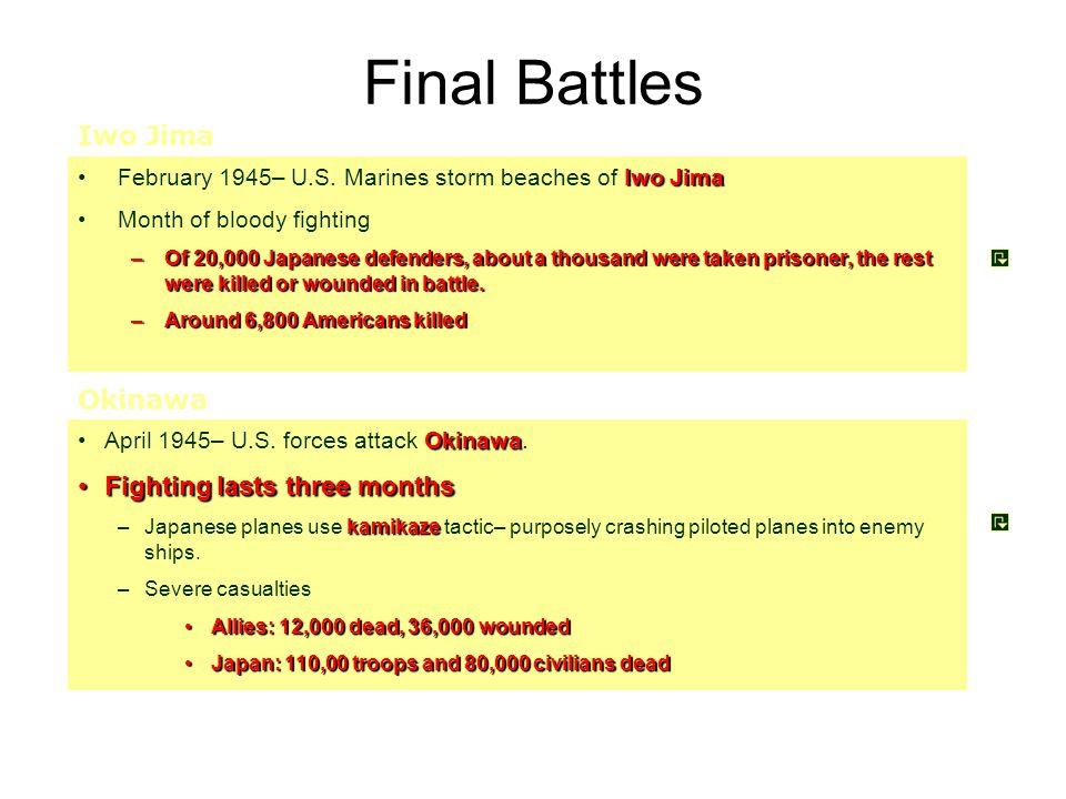Final Battles Iwo JimaFebruary 1945– U.S.