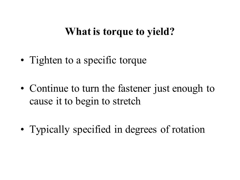 What is torque to yield.