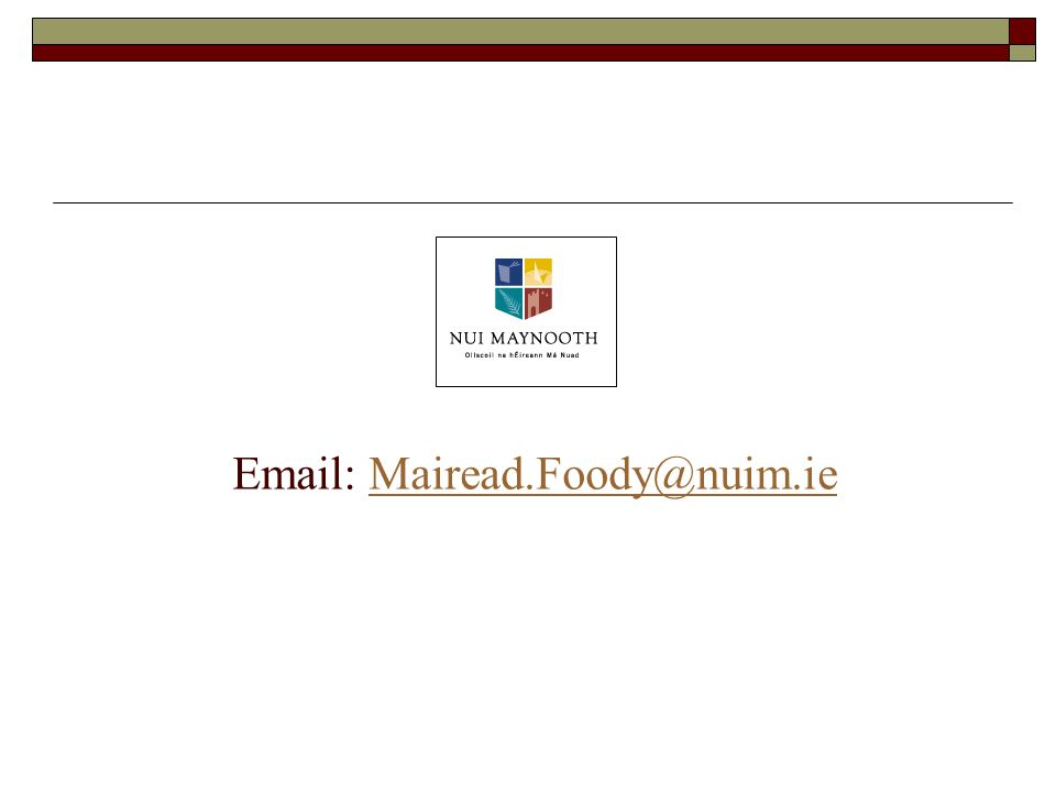 Email: Mairead.Foody@nuim.ieMairead.Foody@nuim.ie
