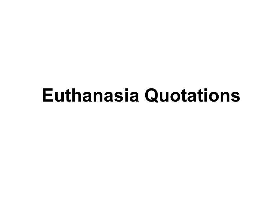 Euthanasia Quotations