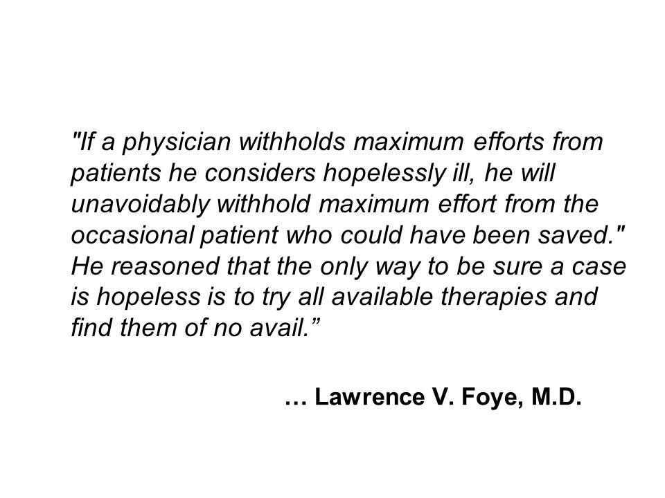 … Lawrence V. Foye, M.D.
