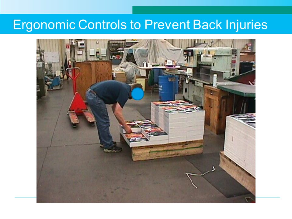 Ergonomic Controls to Prevent Back Injuries