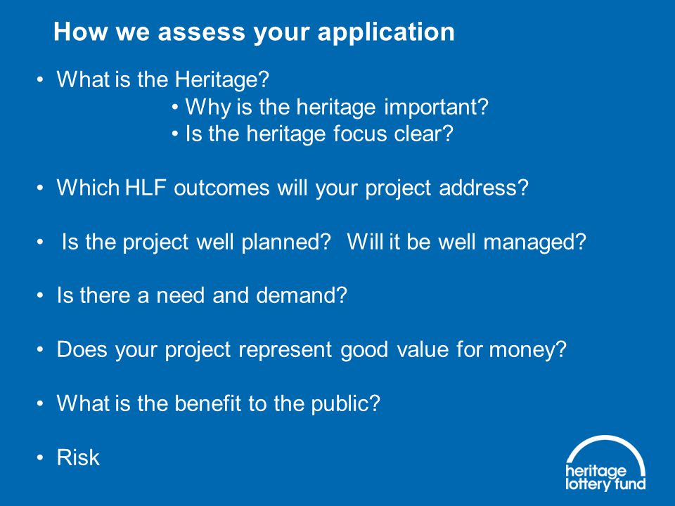 HLF project enquiry service Initial heritage idea Read HLF's guidance notes, case studies, 'Thinking About…' Submit a pre-application form online at www.hlf.org.uk Get a written response within 10 working days Grant surgery Develop idea Apply