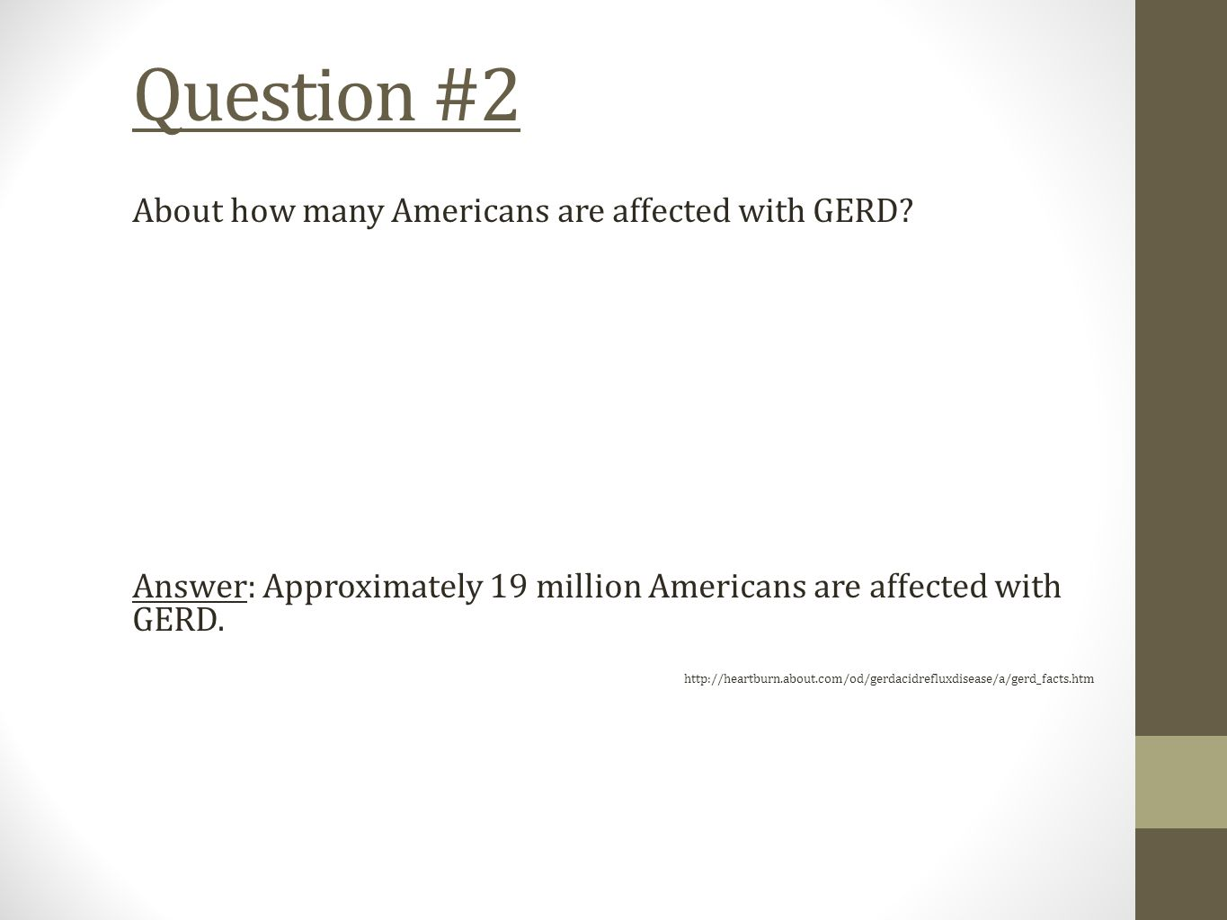 Question #2 About how many Americans are affected with GERD.