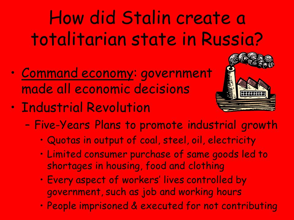 How did Stalin create a totalitarian state in Russia.
