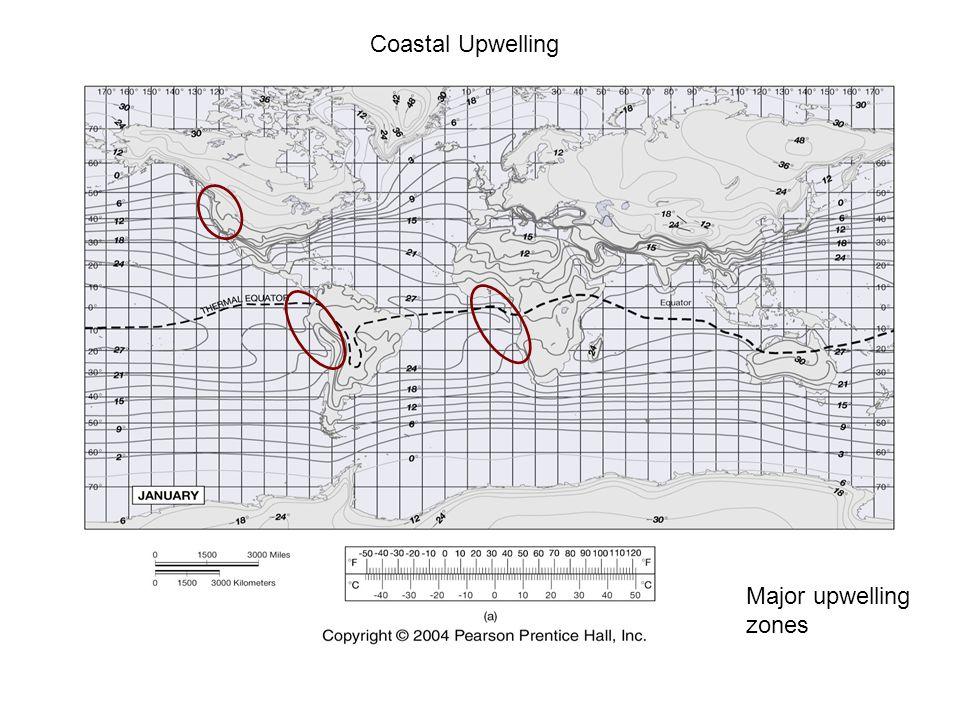 Major upwelling zones Coastal Upwelling