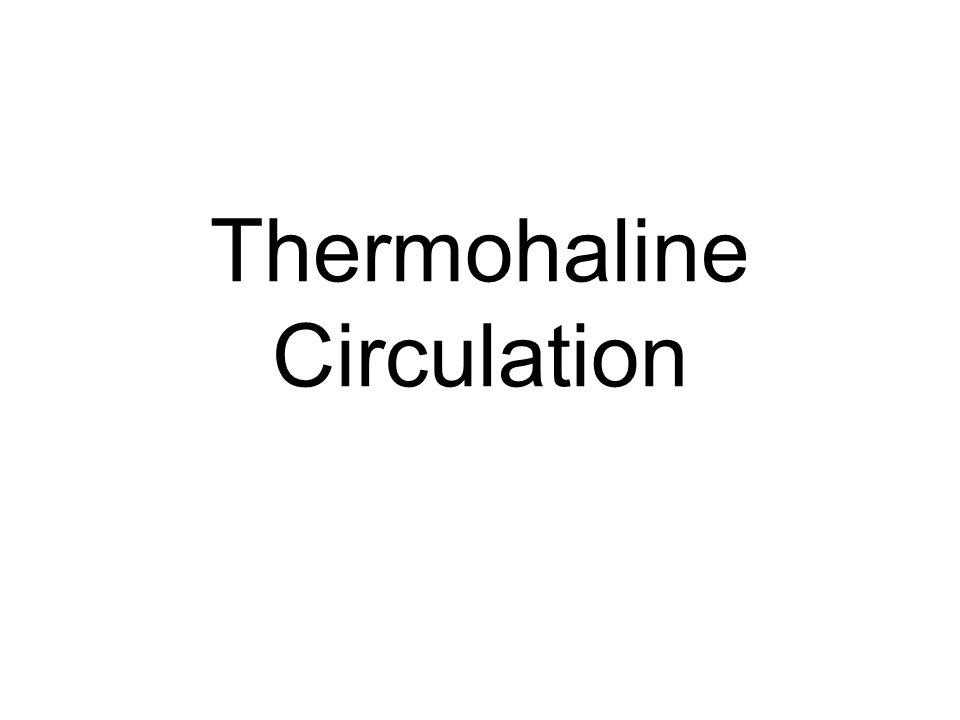 Thermohaline circulation Vertical water movement Driven by density differences (can be very small) –Remember temperature and salinity diagrams and the properties of water –Temperature and salinity profiles (with depth) –Salty water is denser than fresh water –Cold water is denser than warm water Density gradients with latitude (due to temperature differences of surface waters) –Polar water has the most uniform density (weakest pycnocline) so is least stable