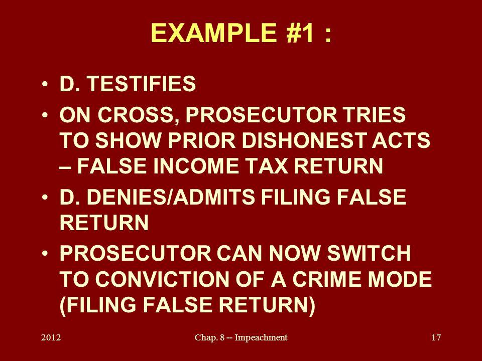 2012Chap. 8 -- Impeachment17 EXAMPLE #1 : D.