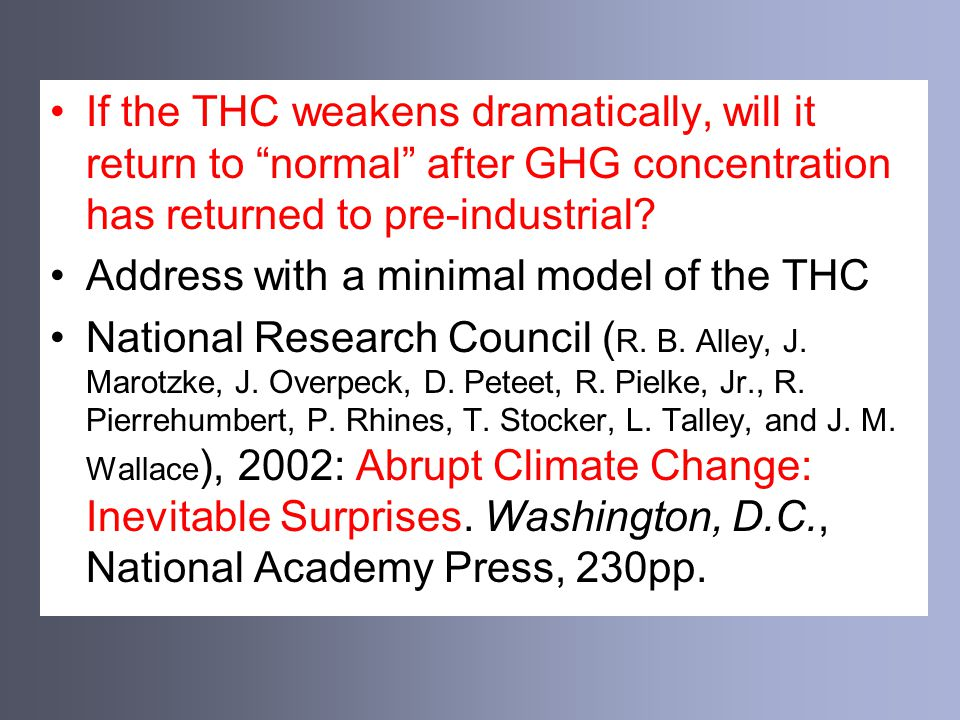 If the THC weakens dramatically, will it return to normal after GHG concentration has returned to pre-industrial.