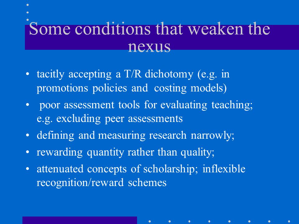 Some conditions that weaken the nexus tacitly accepting a T/R dichotomy (e.g.