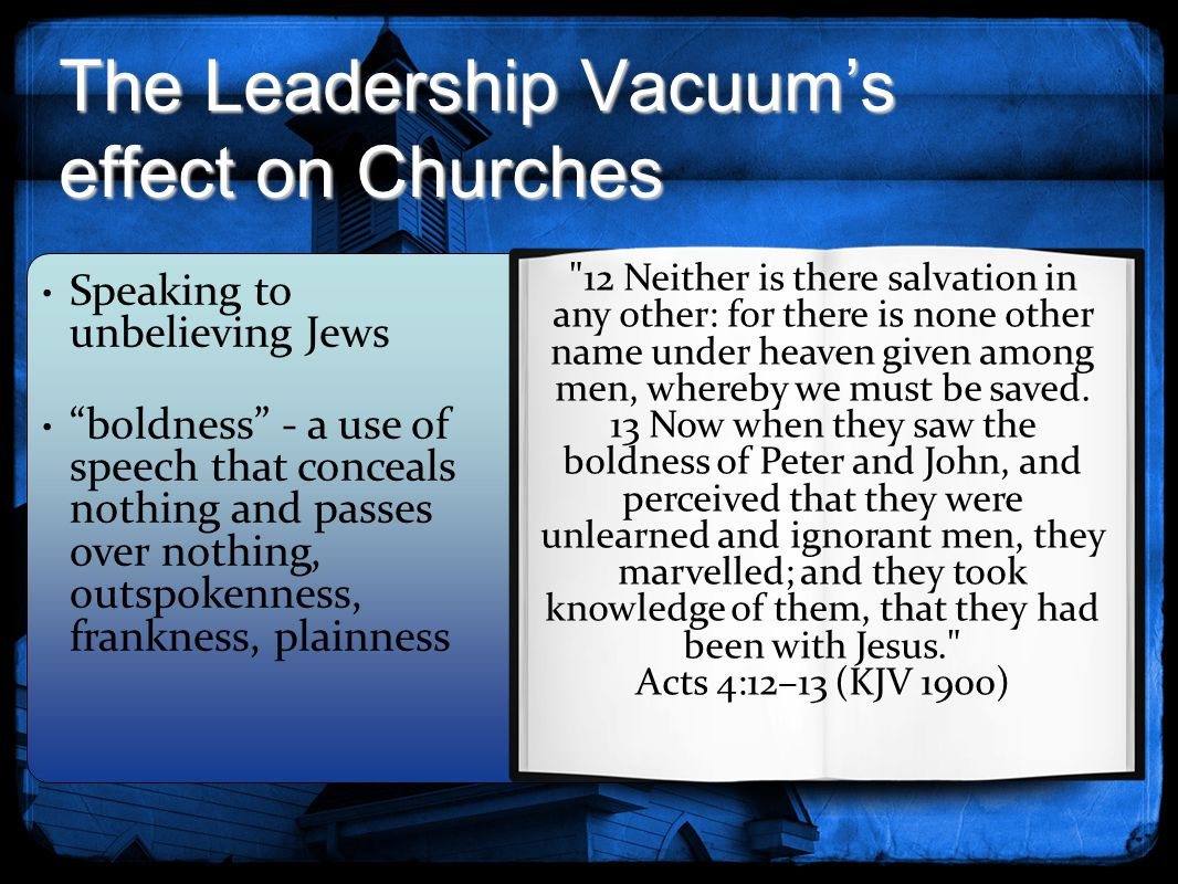 The Leadership Vacuum's effect on Churches