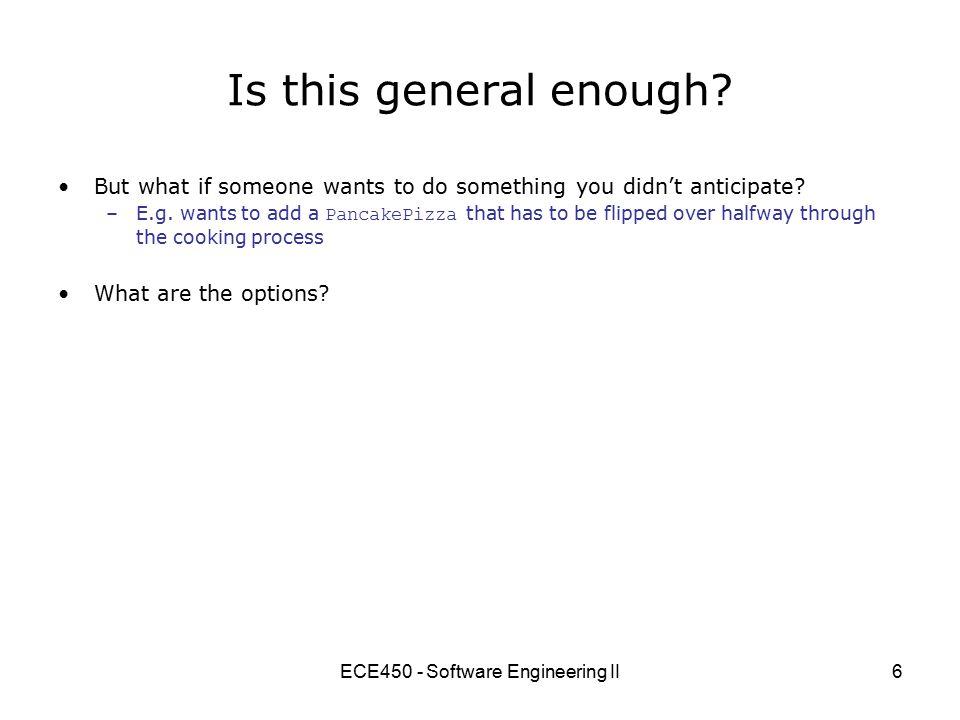 ECE450 - Software Engineering II7 Override the Template Method.