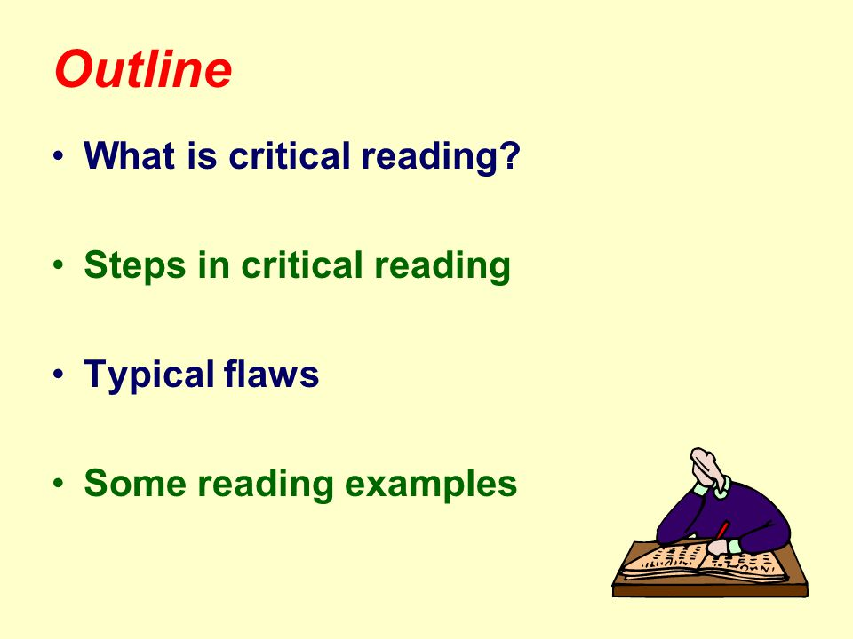 What is critical reading.
