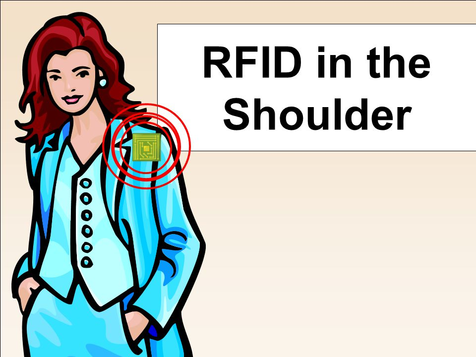 RFID in the Shoulder