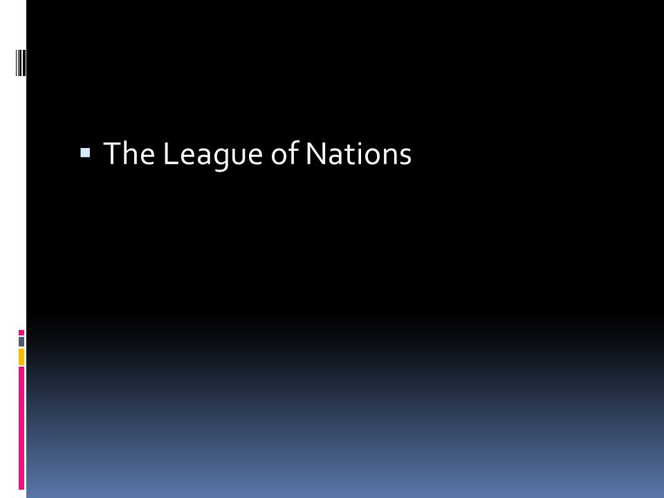  The League of Nations